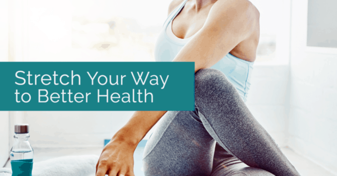 Stretch Your Way to Better Health image